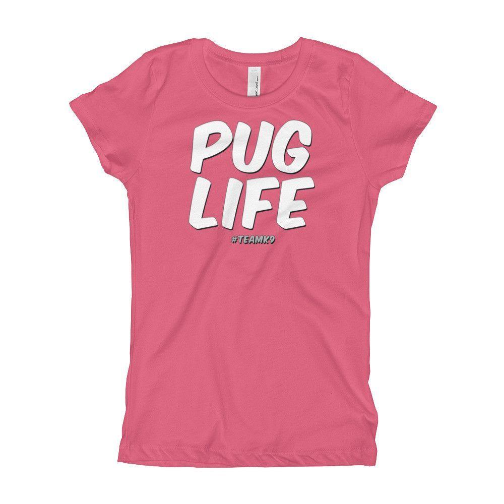 Pug Life Girl's T-Shirt - Many Colors