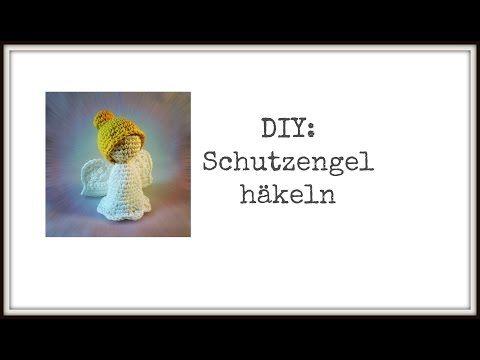 DIY: Freie Häkelanleitung Schutzengel - YouTube | Stricken ...