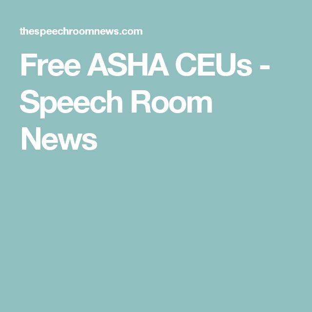 Free ASHA CEUs | Speech therapy, Speech language pathology ...