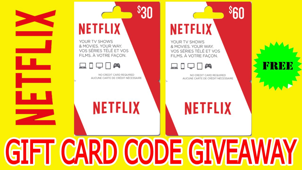 Netflix Gift Card Giveaway Netflix Gift Card Free Netflixgiftcard