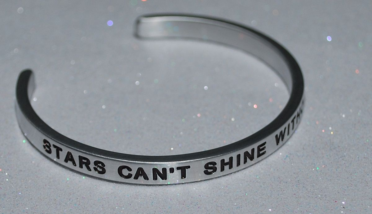 Stars Can't Shine Without Darkness | Engraved Handmade Bracelet by: Say It and Wear It Jewelry
