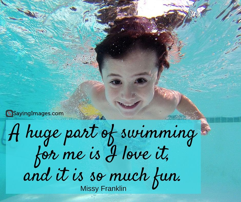 50 Fun and Motivational Swimming Quotes Swimming lessons
