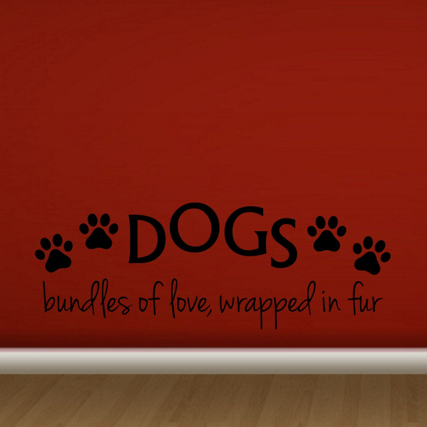 Dogs Bundles Of Love Wrapped In Fur Decal Wall Vinyl Etsy Pet Store Ideas Pet Store Puppy Paw Prints