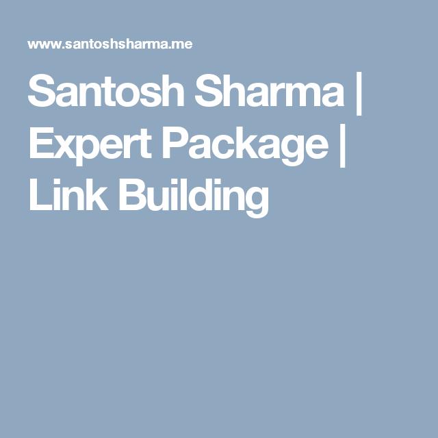 Santosh Sharma | Expert Package | Link Building