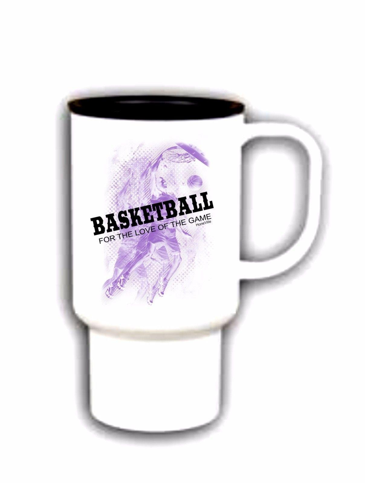 15 Oz Travel Mug Coffee Cup Polysub Basketball For The Love Of The Game