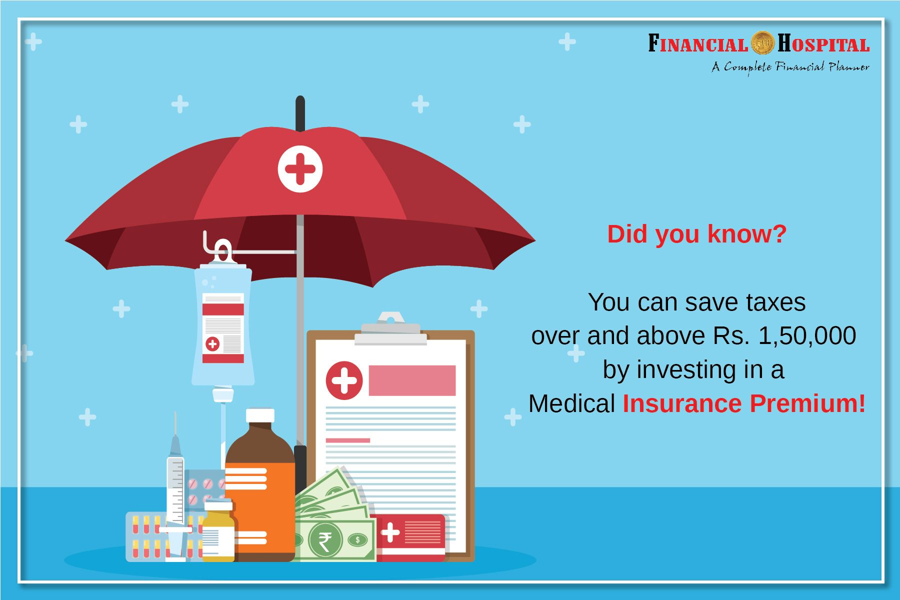 Get tax benefits on your Medical Insurance Premium u/s 80D