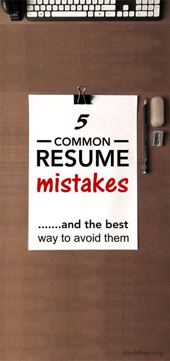 Resume Tips 2016 - The 5 most common mistakes people make on their