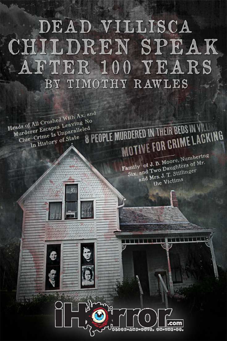 Dead Villisca Children Speak After 100 Years iHorror