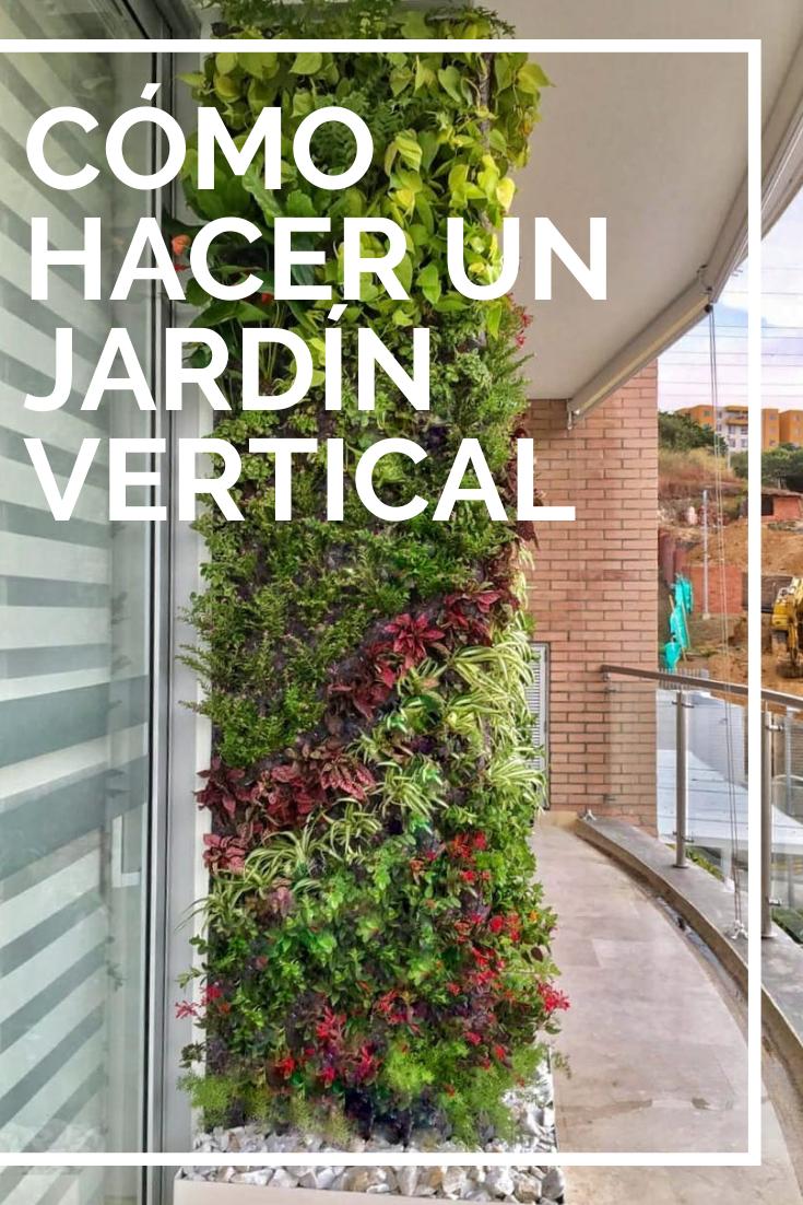 20 Como hacer un jardin vertical casero paso a paso