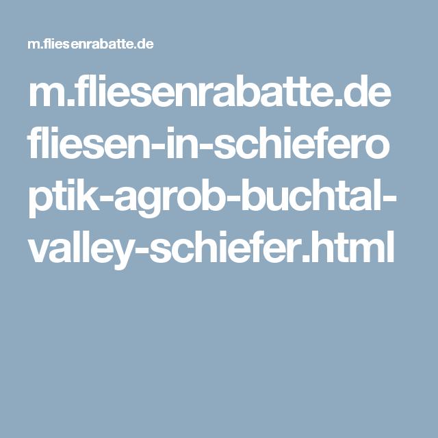Mfliesenrabattede Flieseninschieferoptikagrobbuchtalvalley - Fliesen großhandel berlin