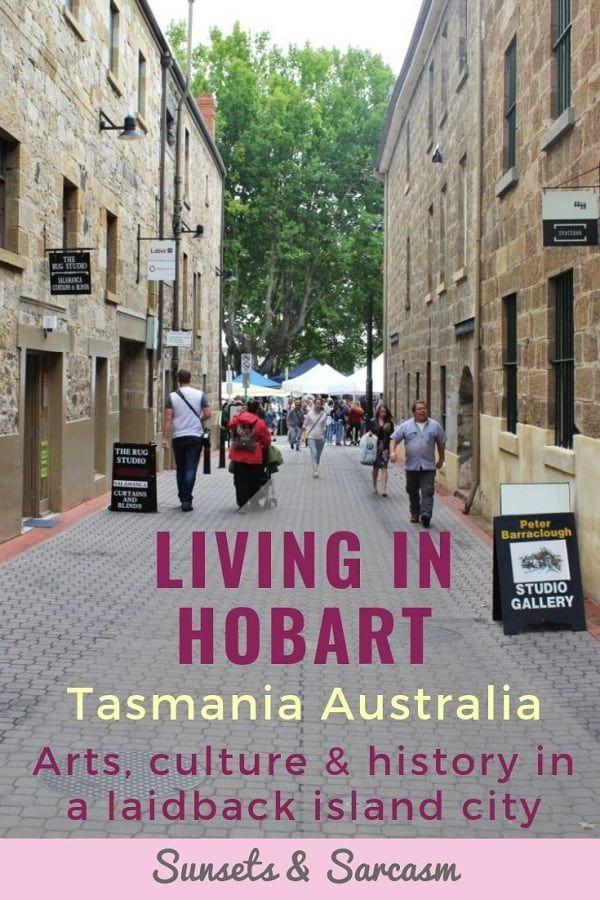 Living In Hobart Tasmania Laidback Island Lifestyle Island Life Style Tasmania Hobart