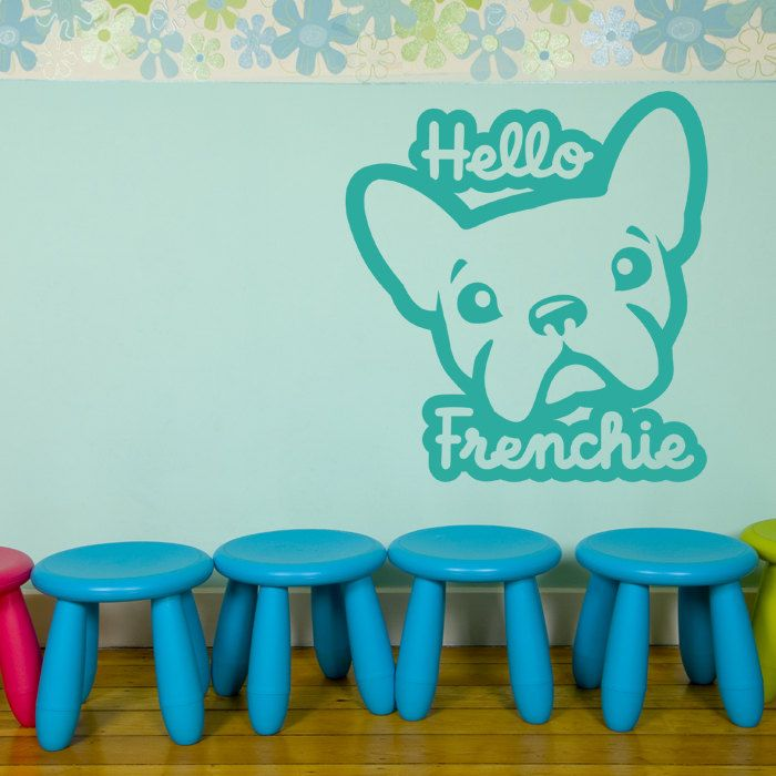 Hello Frenchie French Bulldog wall decal Dog Vinyl Sticker Decal - Good for Walls & Hello Frenchie French Bulldog wall decal Dog Vinyl Sticker Decal ...