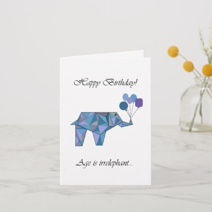 Photo of Age irrelephant birthday card | Zazzle.com
