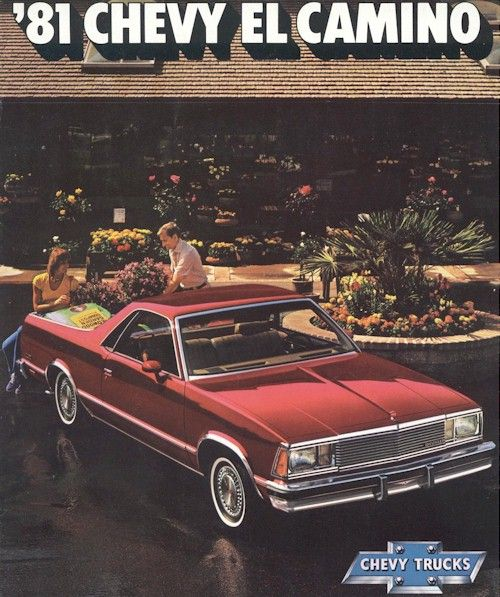 Old El Camino Brochure Car Advertising Dream Cars Chevy Trucks
