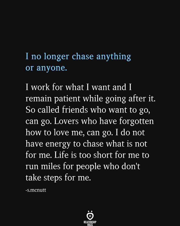 Photo of I No Longer Chase Anything Or Anyone