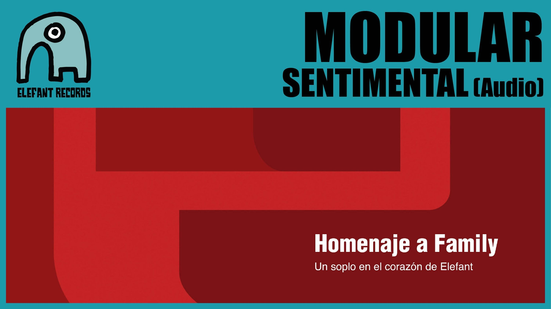 """MODULAR """"Sentimental"""" de FAMILY una canción que no estaba en el disco, pero que sí salió previamente en su maqueta plateada... MODULAR - Sentimental (Homage To Family 2014) [AUDIO]"""