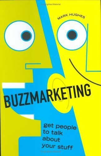 Resumen con las ideas principales del libro 'Buzzmarketing', de Mark Hughes. Cómo funciona el marketing de boca a boca. Ver aquí: http://www.leadersummaries.com/resumen/buzzmarketing