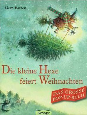 Buchcover: Lieve Baeten: Die kleine Hexe feiert Weihnachten #kerstboomversieringen2019