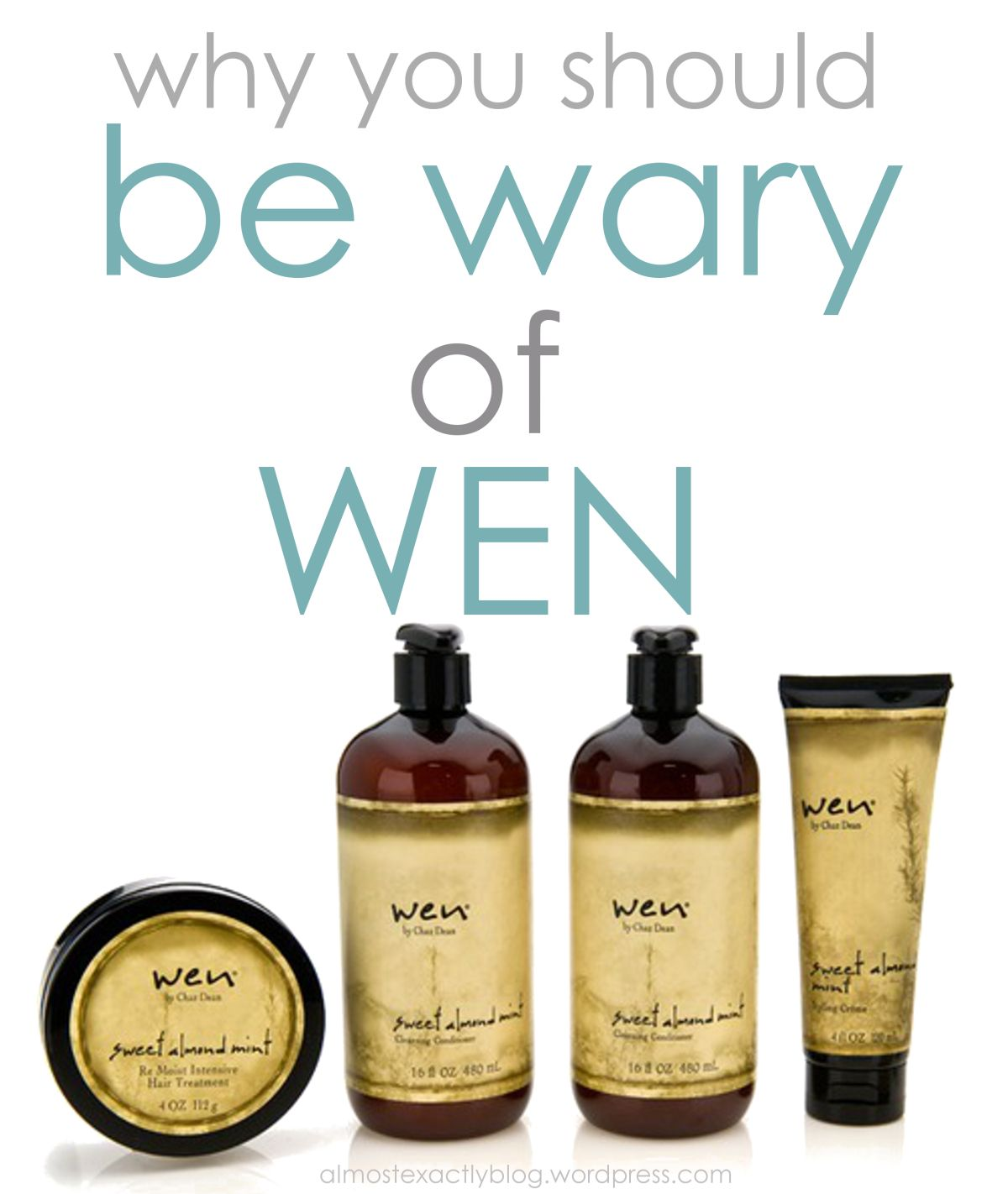 be Wary of Wen! Wen hair products, Wen hair care, Hair