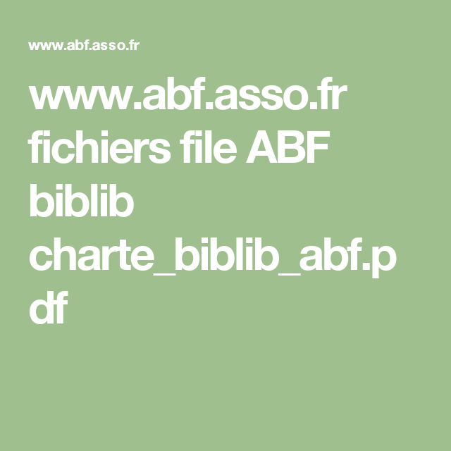 www.abf.asso.fr fichiers file ABF biblib charte_biblib_abf.pdf