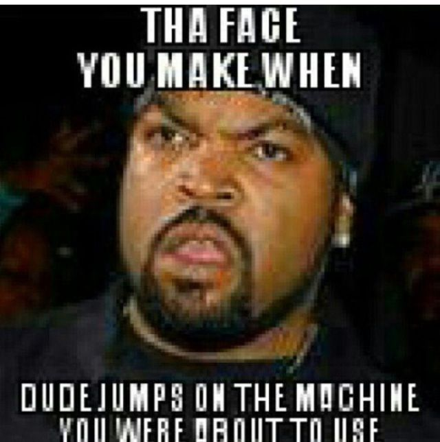 That Face You Make When You See Someone Working Out In Jeans 13 Fitness Quotes Funny Gym Humor Gym Memes Funny Gym Memes
