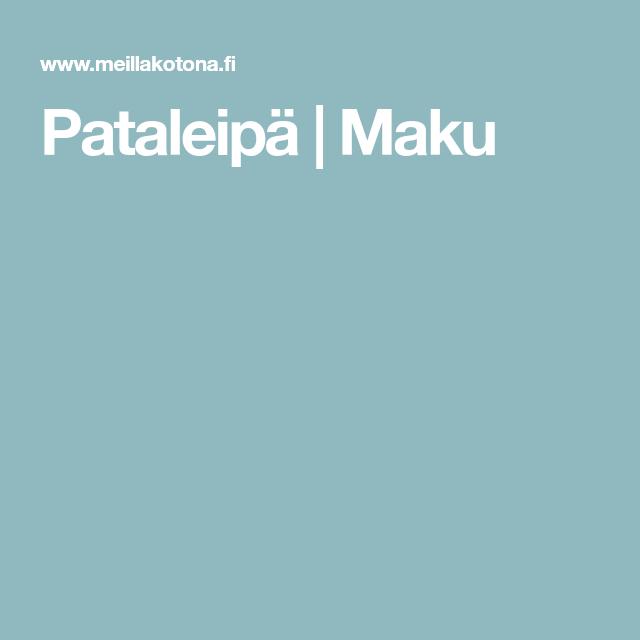 Pataleipä | Maku