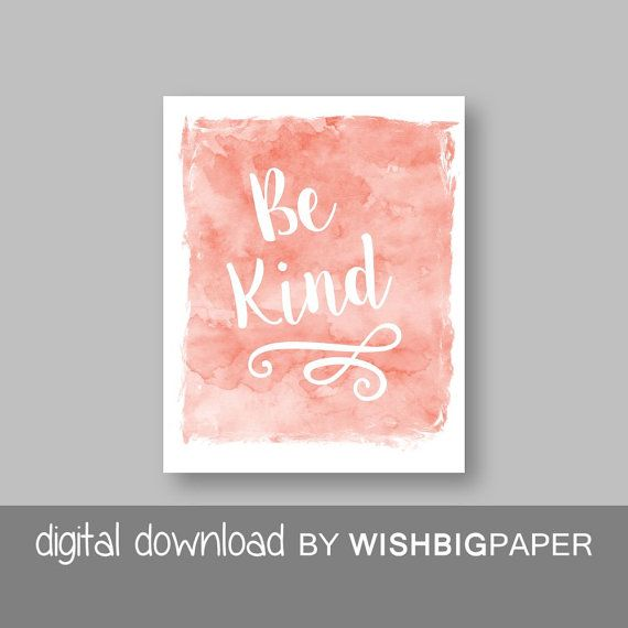 SALE!! Be Kind Print - Instant Download Digital Art.Inspirational Quote. Printable Quote Art Print. Modern.Nursery Quote Art.Nursery Quote.