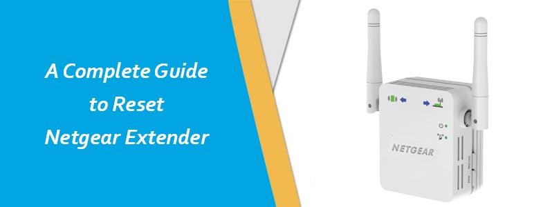 A Complete Guide To Reset Netgear Extender Wifi Extender Netgear Wifi Booster Diy