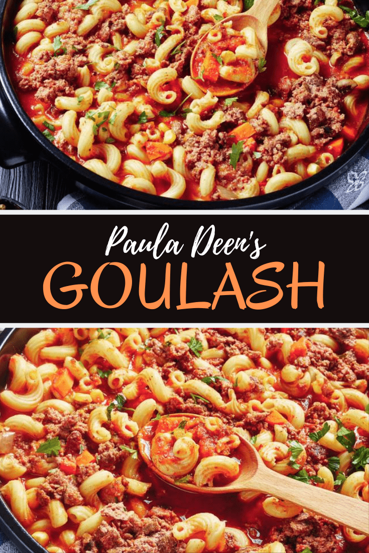 Paula Deen S Goulash Recipe In 2020 Goulash Recipes Easy Goulash Recipes Main Dish Recipes