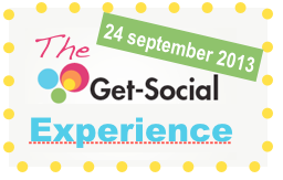 The Get Social Experience 2013, 16 social media sprekers. 24 september 2013, georganiseerd door Jeanet Bathoorn