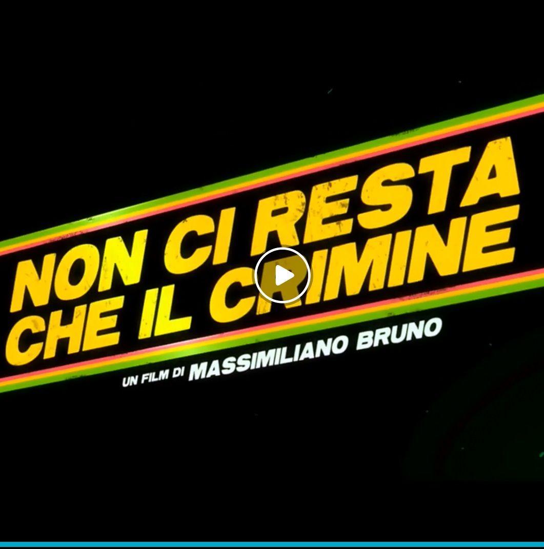 Film 2019 Non Ci Resta Che Il Crimine Streaming Altadefinizione