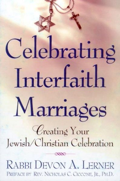 Celebrating Interfaith Marriages: Creating Your Jewish