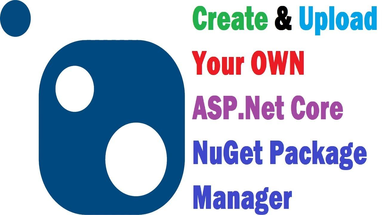 How to create and upload custom nuget package manager