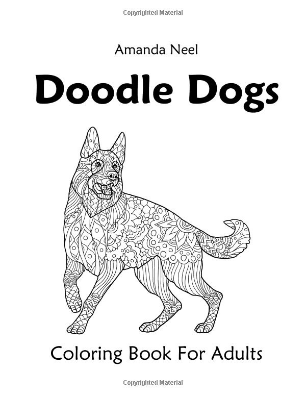 Amazon Doodle Dogs Coloring Book For Adults 9781533625649 Happy