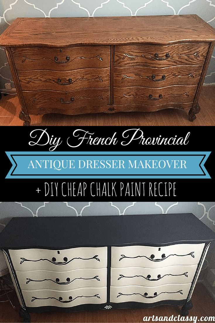Diy French Provincial Antique Dresser Makeover Chalk Paint Recipe Learn More At Artsandcly