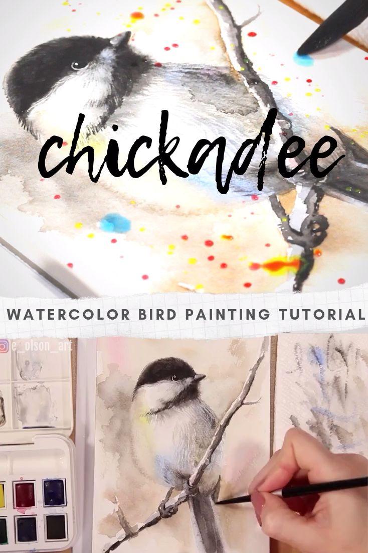 Watercolor Bird Painting Tutorial – Chickadee Watercolour