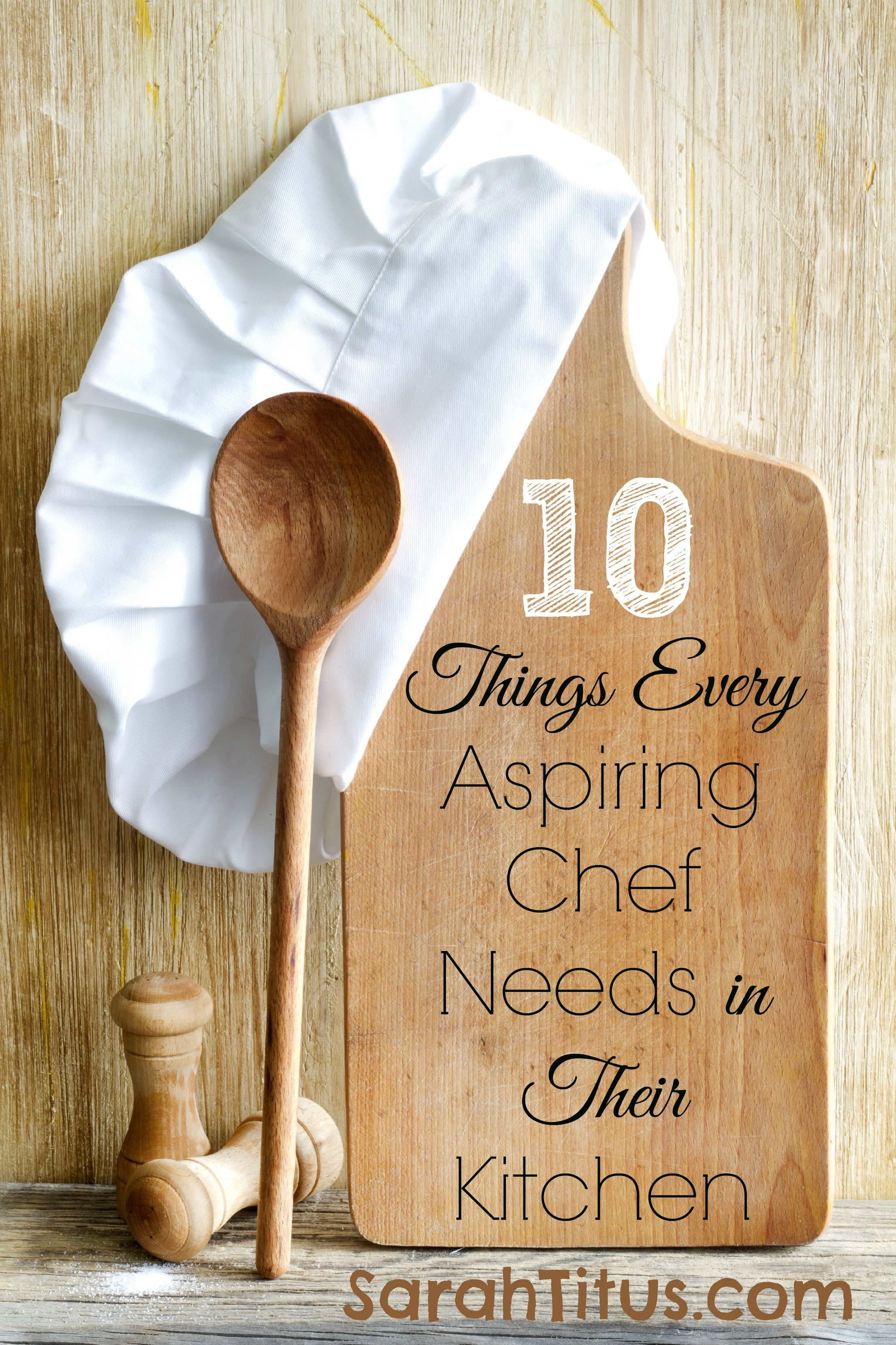 10 Things Every Aspiring Chef Home Cook Needs In Their