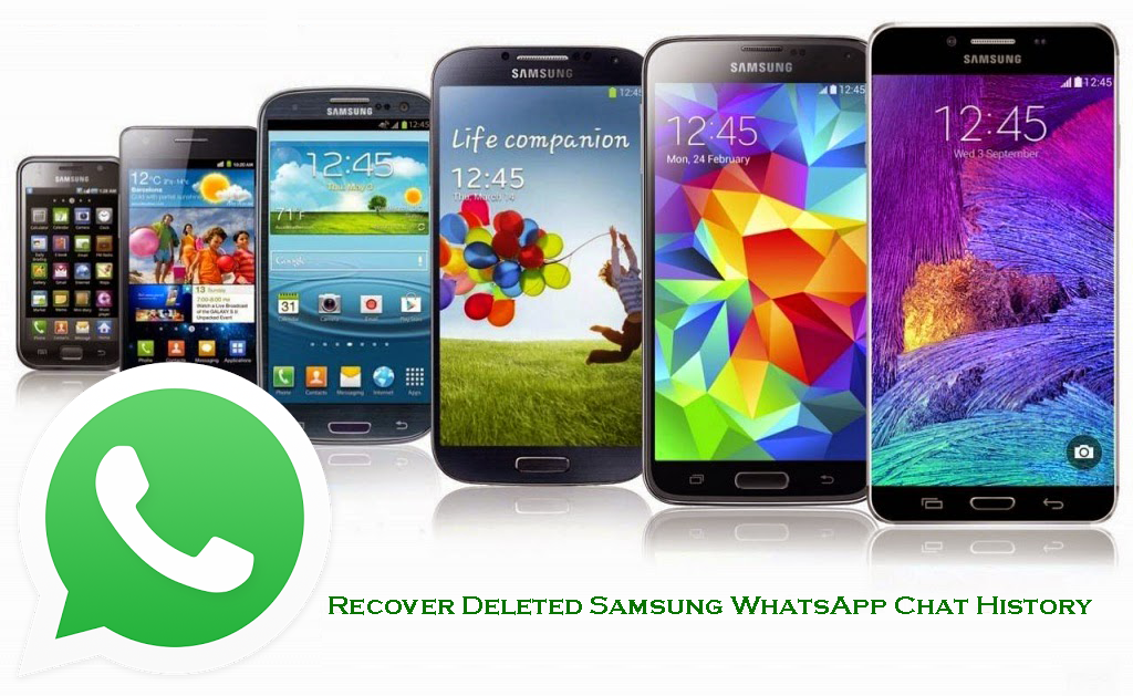 Have you lost or deleted WhatsApp chat history from your Samsung