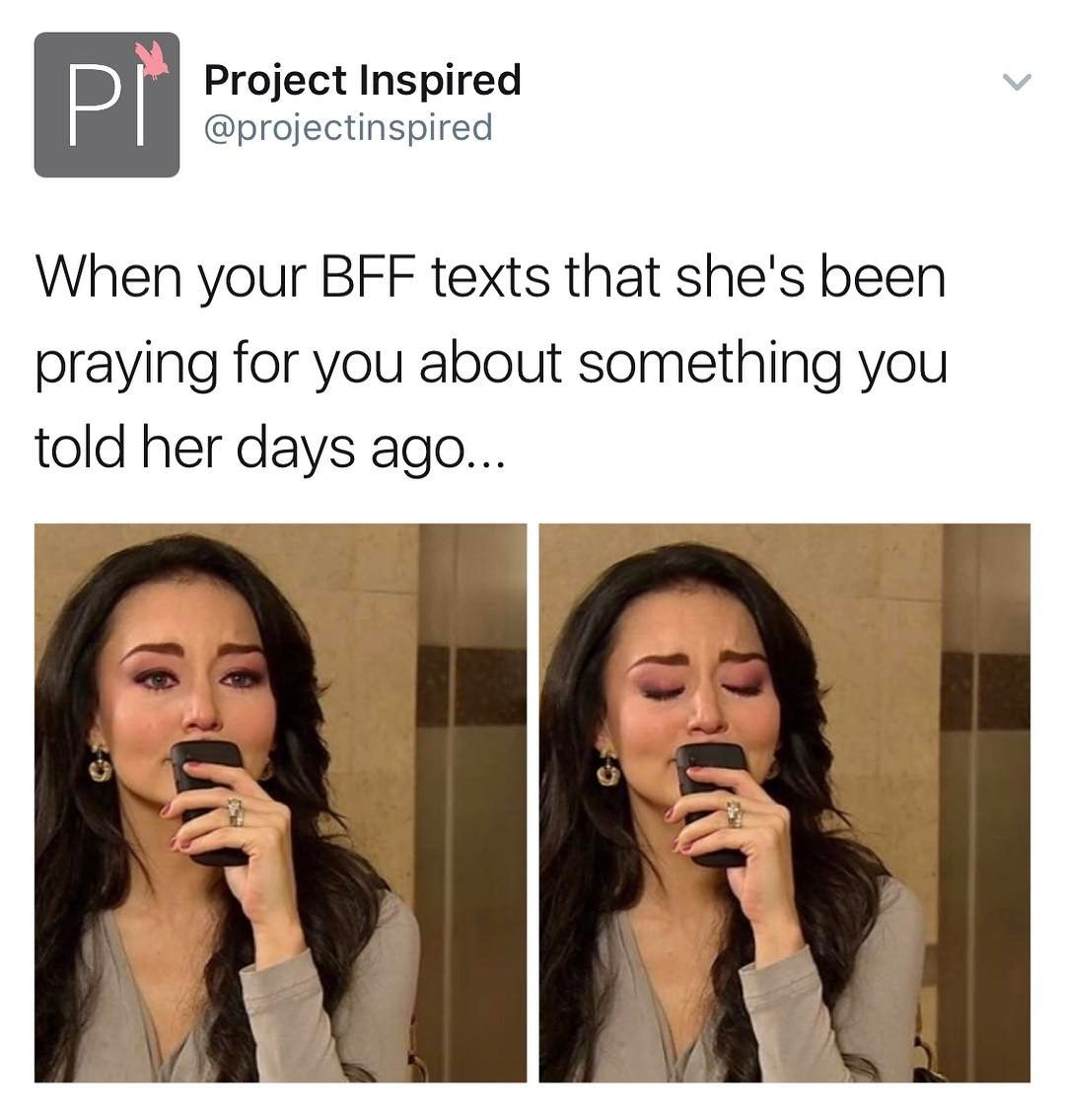 A blessing to have friends who will always intercede on your behalf.  #projectinspired #christianmemes