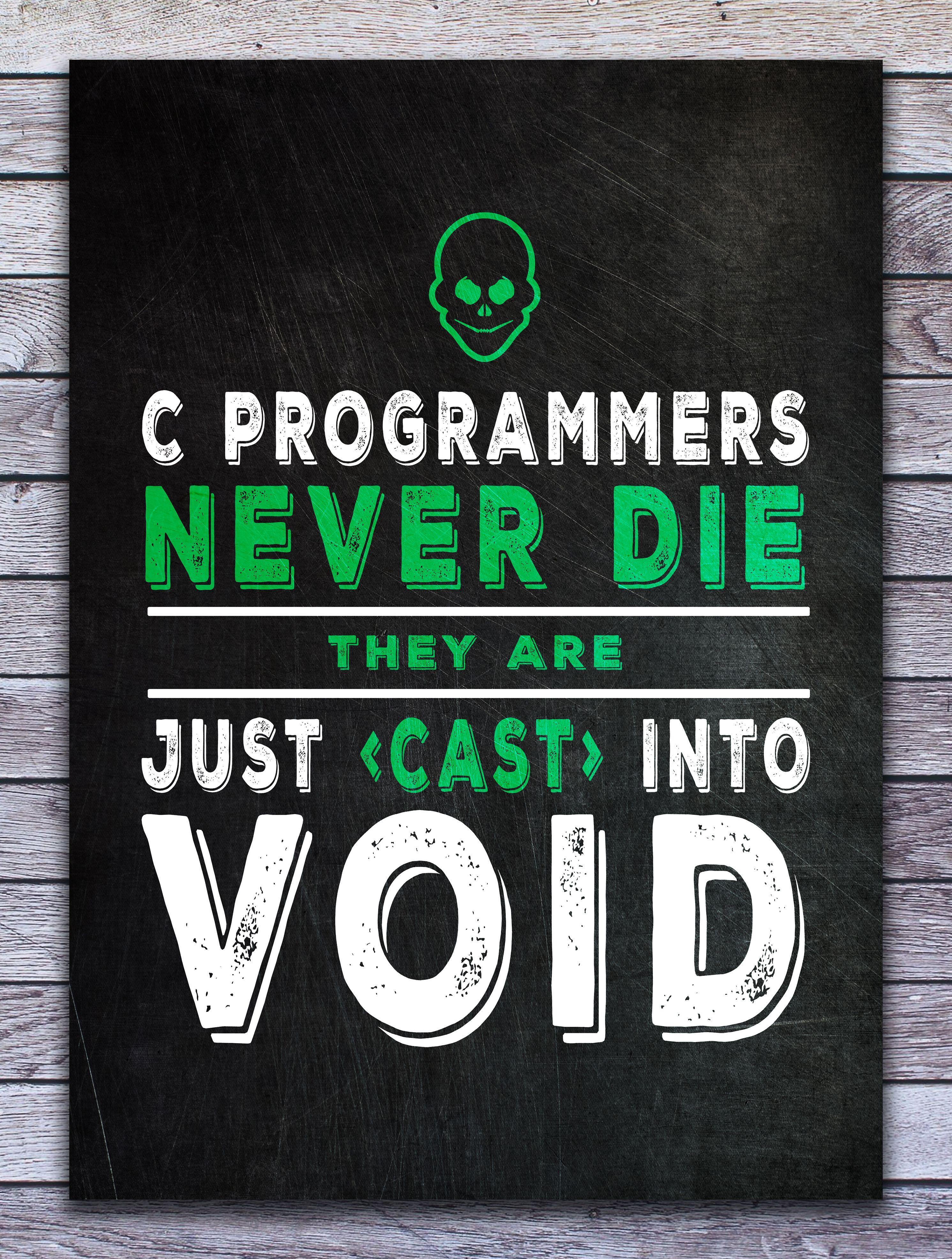 C Programmer Metal Poster Posterworld Displate Metal Posters Programming Humor Print Artist