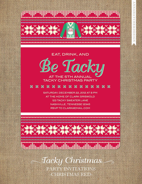 Tacky Christmas Party Invitations - Eat, Drink and Be Tacky ...
