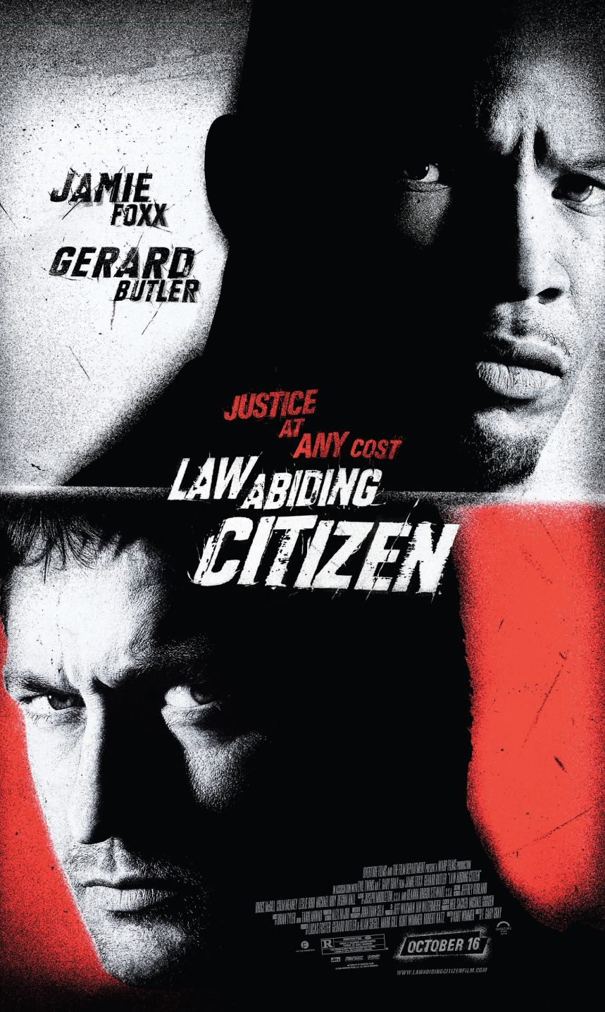 Law Abiding Citizen , starring Gerard Butler, Jamie Foxx, Leslie Bibb, Colm Meaney. A frustrated man decides to take justice into his own hands after a plea bargain sets one of his family's killers free. He targets not only the killer but also the district attorney and others involved in the deal. #Crime #Drama #Thriller