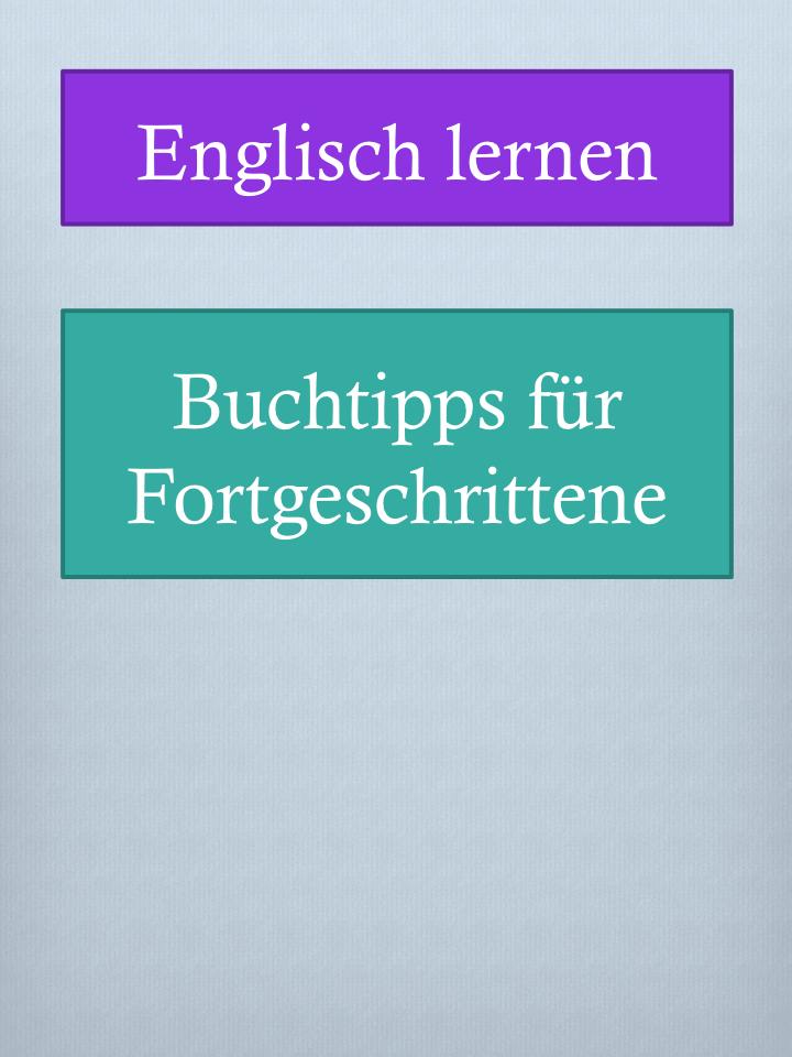 Buchempfehlungen für mittlere Englisch-Niveaus - Englische Bücher ...