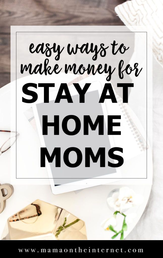 Best Ways To Make An Income As a Stay At Home Mom | Earn money ...