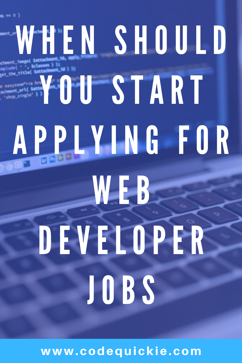 When To Start Applying For Web Developer Jobs Web Development Web Development Programming Learn Web Development
