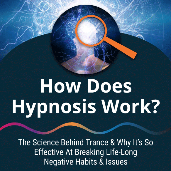 How Does Hypnosis Work? The Science Behind Hypnotic Trance