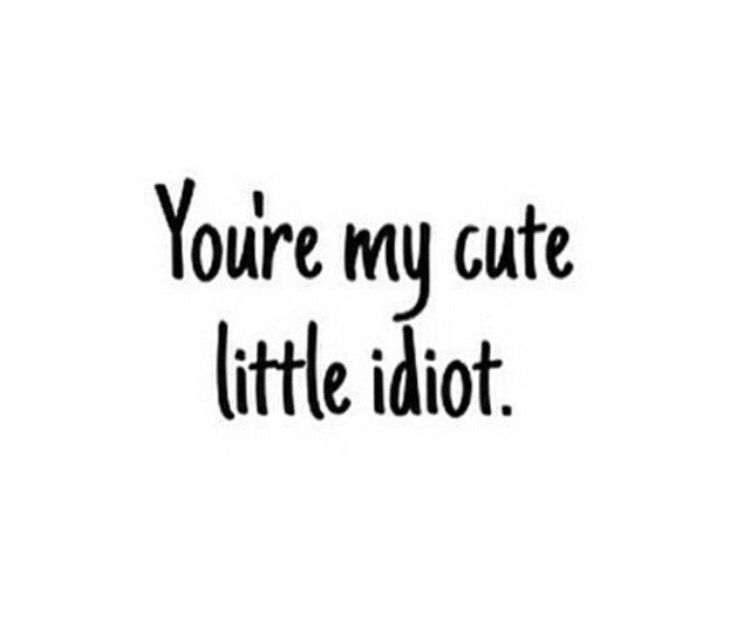 My Idiot Me Time Quotes Kissing Quotes Love Picture Quotes
