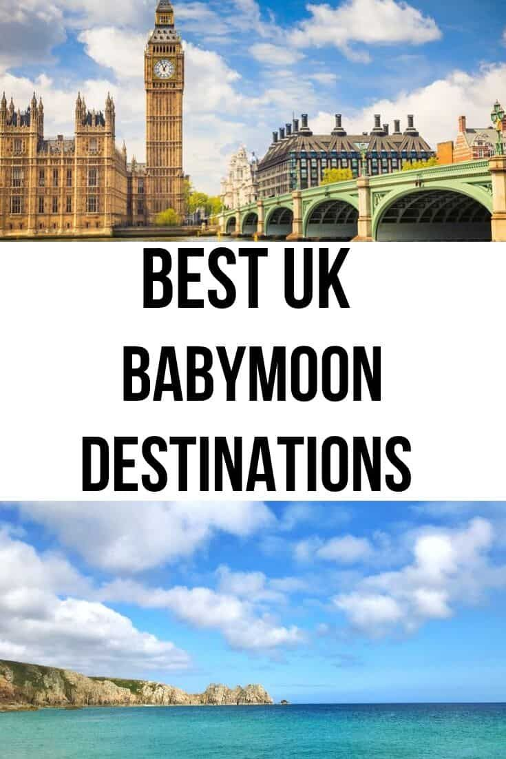 Best Uk Babymoon Destinations For Pregnant Couples Wandermust Family In 2020 Babymoon Destinations Family Adventure Travel Babymoon