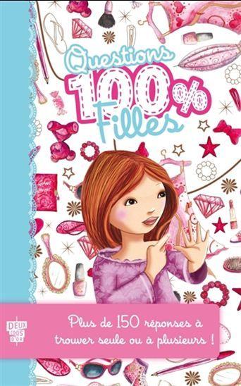 Questions 100 Filles Plus De 150 Reponses A Trouver Seule Ou A Plusieurs Par Thiboult Karine Pajama Party This Or That Questions Character