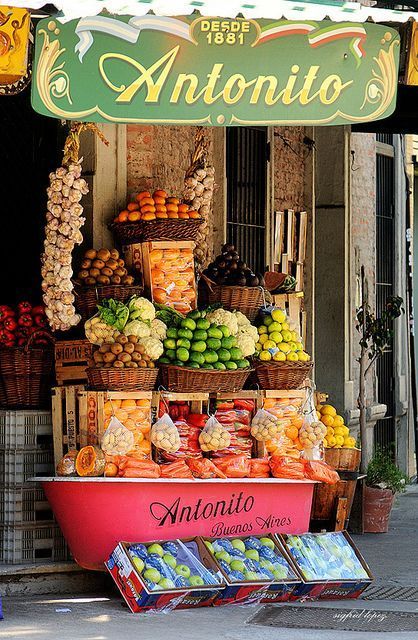 Antonito   Buenos Aires, Argentina Reminds me of my favorite produce stand at Jannowitzbrücke